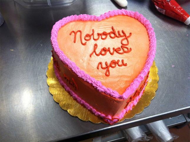 nobody loves you cake